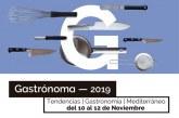 Gastrónoma 2019 cierra fechas del 10 al 12 de noviembre en Feria Valencia