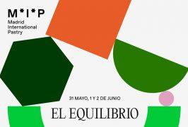 En marcha la segunda edición de Madrid International Pastry (M*I*P) en el marco de Madrid Fusión