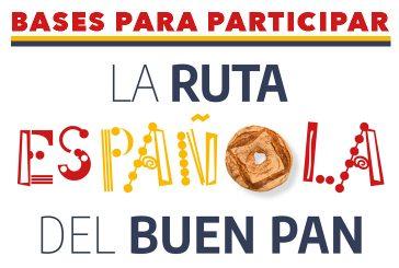 Bases para participar en la Ruta Española del Buen Pan
